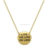 Gold Customize Design Gold Necklace, Modelslive The Life You Love Inspirational Pendant Charm Necklace