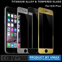 Full Cover 9H Hardness 0.3mm Cell Phone Titanium Alloy tempered glass screen protector for iphone 6 4.7''