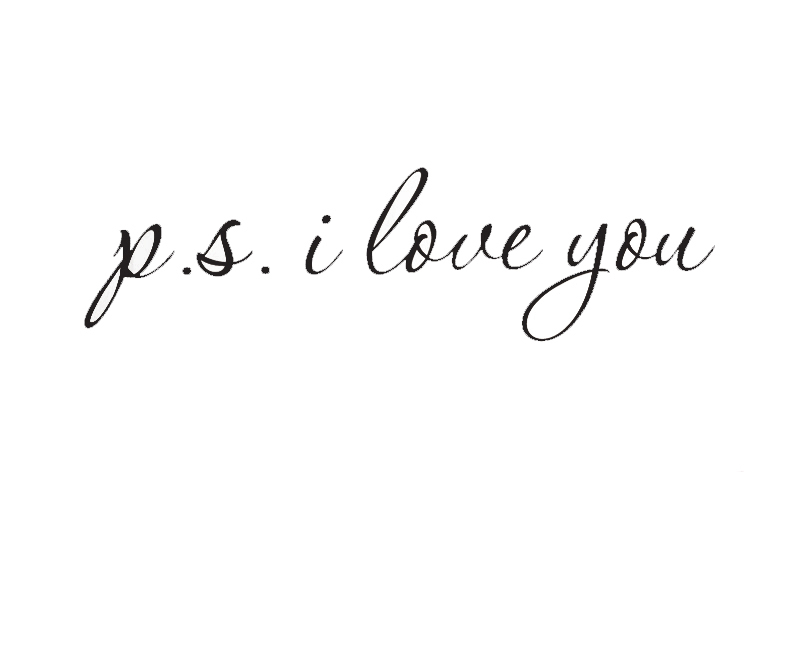 Ps I Love You Quotes Tumblr : Sayingp s i love you Sizes