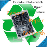 For ipad air 2 broken lcd screen display,repair for ipad,recycle cracked lcd screen assembly for ipad