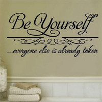 2015 New Special Offer Hot Sale Be Yourself Quote Removable Vinyl Wall Decal Art Sticker Home Bathroom Decor DIY