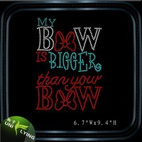 My Bow Is Bigger Than Your Bow Hot Fix Rhinestone Motif Design