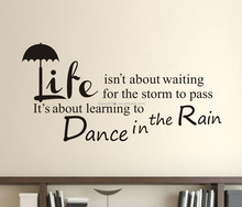 Life Isn't About Waiting For The Storm To Pass Wall Art Sticker Quote Bedroom