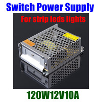 120W 12V10A Switching switch Power Supply driver adaptor for strip leds lights cctv security camera