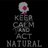 Hotfix Motif Keep Calm And Act Natural Wholesale Iron On Rhinestone Appliques