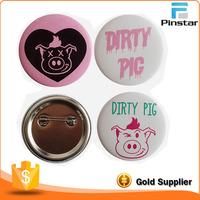 Cheap Price Dirty Pig Custom Wholesale Tin Button Badge