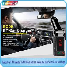 Free Shipping!!Bluetooth Car FM Transmitter Car MP3 Player with LED Display Dual USB 2A Line-in Port Car Charger BC06