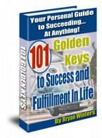 """""""101 Golden Keys to Success and Fulfillment In Life"""" eBooks"""