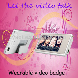3inch wearable Video badge, 4GB memory, support phot & video, 480 X 272, 9 - 11 hours continuous play, ad. display