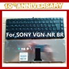 Repairing Laptop Keyboard for Sony VGN-NR BR Layout Keyboards