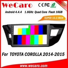 WECARO 10.2 Inch Touch Screen Mp3 Multimedia System Android 4.4 In Dash Car Dvd Player For Toyota Corolla 2015