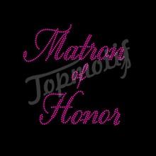 Shinny Letters Matron Of Honor Hotfix Motifs Rhinestone Wedding Decorations