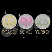 Peace Love Turkey Glitter Thanksgiving Hot Fix Motif